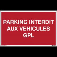 Panneau avec texte sur fond rouge - Parking interdit aux véhicules GPL