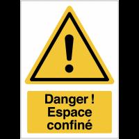 """Panneau haute visibilité """"Danger général - Espace confiné"""""""