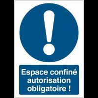"""Panneau haute visibilité """"Obligation générale - Espace confiné autorisation obligatoire"""""""