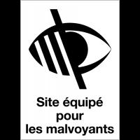 Panneau d'accueil adhésif - Site équipé pour les malvoyants