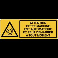 Panneau pour machine automatique - Attention peut démarrer à tout moment