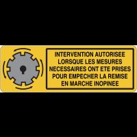 Panneau pour machine automatique - Prendre les mesures nécessaires avant intervention