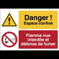 """Panneau haute visibilité """"Danger général - Espace confiné - Flamme nue interdite défense de fumer"""""""