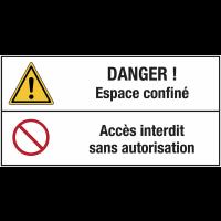 """Panneau standard """"Danger général - Espace confiné - Accès interdit sans autorisation"""""""