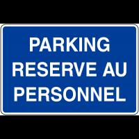 Panneaux d'information de parking - Parking réservé au personnel