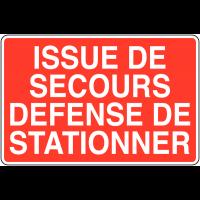 Panneaux d'information de parking - Issue de secours Défense de stationner