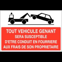 """Panneau de stationnement gênant """"Mise en fourrière"""""""