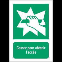 Panneau EN ISO 7010:2012 en aluminium avec message - Casser pour obtenir l'accès - E008