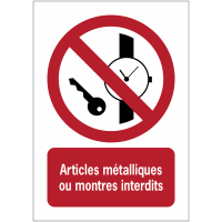 Panneaux ISO 7010 à message vertical - Articles métalliques ou montres interdits - P008
