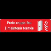 """Plaque en plexiglas avec texte et symbole """"porte coupe-feu à maintenir fermée"""""""