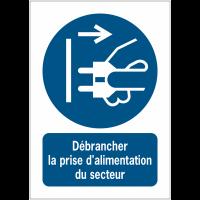 Panneaux NF EN ISO 7010 A3/A4/A5 Débrancher la prise d'alimentation du secteur - M006