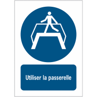 Panneaux NF EN ISO 7010 A3/A4/A5 Utiliser la passerelle - M023