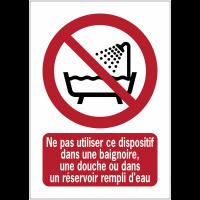 Panneaux NF EN ISO 7010 A3/A4/A5 Ne pas utiliser ce dispositif dans une baignoire, une douche ou dans un réservoir rempli d'eau - P026