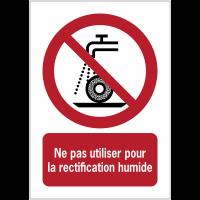 Panneaux NF EN ISO 7010 A3/A4/A5 Ne pas utiliser pour rectification humide - P033