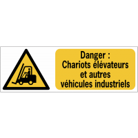 Panneaux ISO 7010 horizontaux Danger Chariots élévateurs et autres véhicules industriels - W014