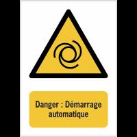 Panneaux NF EN ISO 7010 A3/A4/A5 Danger Démarrage automatique - W018