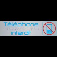 """Plaque de signalisation """"téléphone interdit"""" en braille avec pictogramme"""