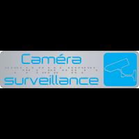 """Plaque de signalisation """"caméra surveillance"""" en braille avec pictogramme"""