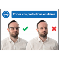 Autocollants et panneaux  bonnes pratiques - Portez vos protections oculaires