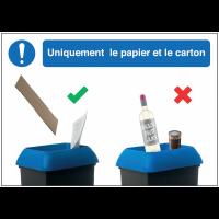 Autocollants et panneaux bonnes pratiques - Uniquement le papier et le carton