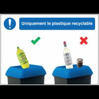 Autocollants et panneaux bonnes pratiques - Uniquement le plastique recyclable