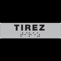 Plaque de porte Tirez en braille