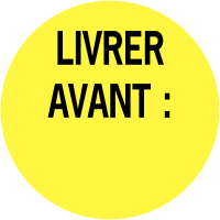 """Etiquettes de colisage avec adhésif permanent """"Livrer avant"""""""