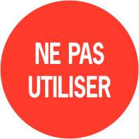 """Pastilles informatives avec adhésif permanent """"Ne pas utiliser"""""""