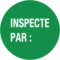 """Pastilles d'inspection avec adhésif enlevable """"Inspecté par :"""""""
