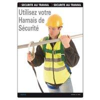 Affiche - Utilisez votre harnais de sécurité