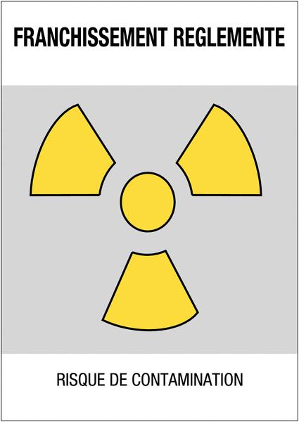 Panneaux de danger Matières radioactives ou radiations ionisantes - franchissement réglementé