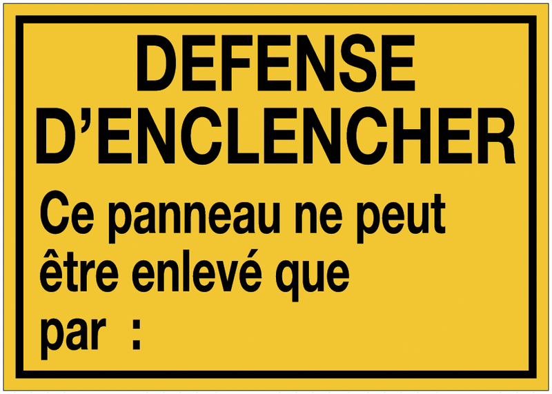 Panneaux de danger à compléter - Défense d'enclencher