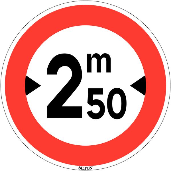 Panneau de circulation en PVC Largeur limitée