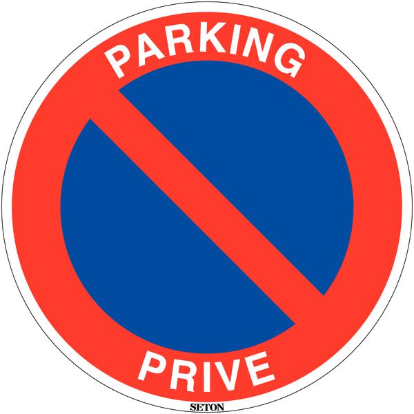 Panneau de circulation en PVC Stationnement interdit - Parking privé