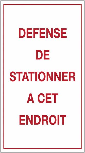 Autocollants dissuasifs - Défense de stationner à cet endroit