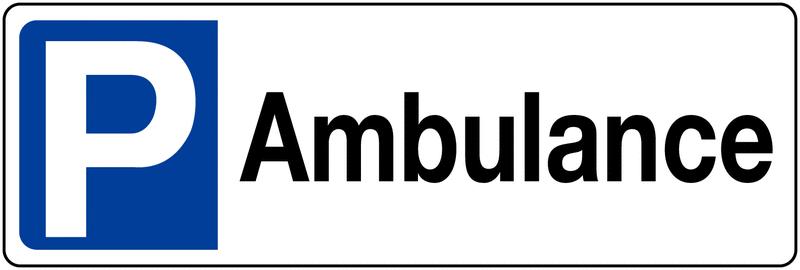 Panneau de parking en PVC - Ambulance - avec poteau de fixation