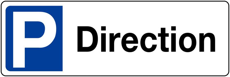 Panneau de parking rétroréfléchissant en PVC - Direction