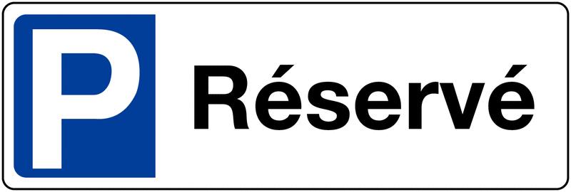 Panneau de parking en PVC - Réservé - avec poteau de fixation
