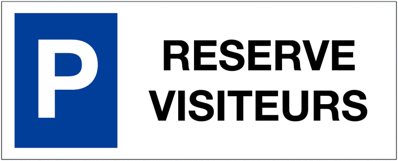 Panneau sur support double Places de parking - Réservé visiteurs