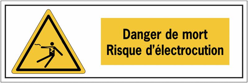 Panneau de danger électrique - Danger de mort, risque d'électrocution