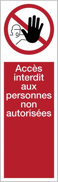 Panneau vertical en PVC adhésif - Accès interdit aux personnes non autorisées