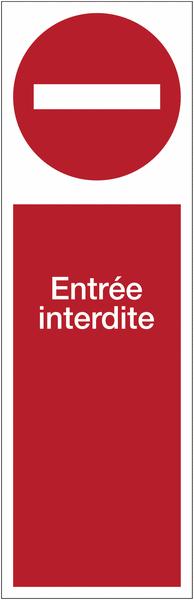 Panneau PVC adhésif vertical - Entrée interdite