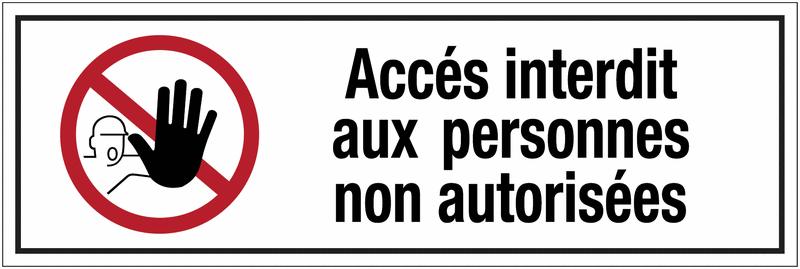 Panneau PVC adhésif - Accès interdit aux personnes non autorisées