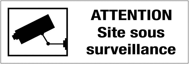 Panneau PVC adhésif - Attention site sous surveillance