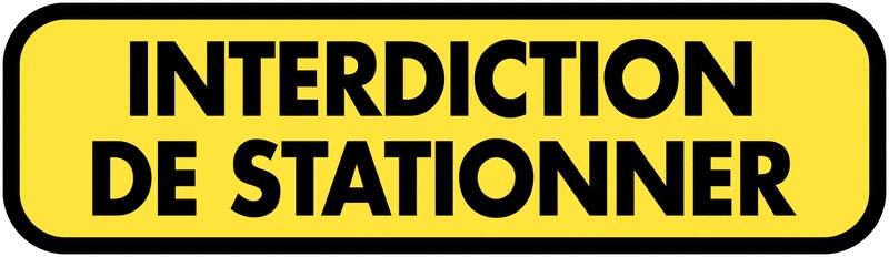 Panonceau de signalisation temporaire complémentaire - Interdiction de stationner