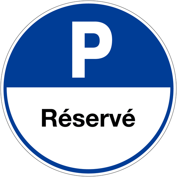 Panneau de parking rond Places de parking - Réservé