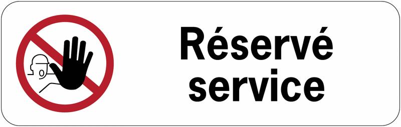 Panneau adhésif en PVC Accès interdit aux personnes non autorisées - Réservé service