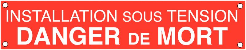 Banderole de signalisation des risques électriques - Danger de mort