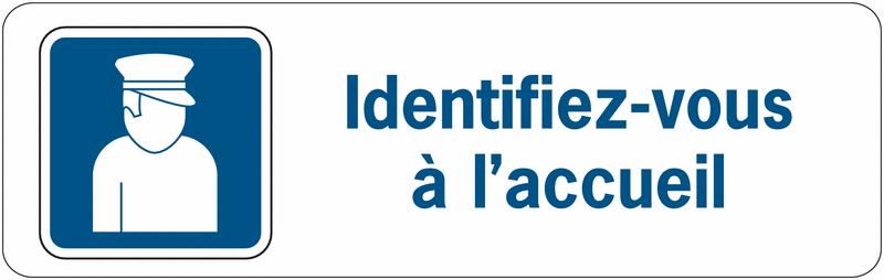 Panneau de surveillance en PVC - Identifiez-vous à l'accueil