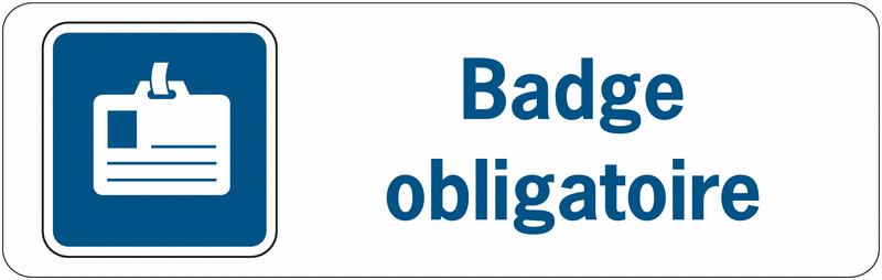 Panneau de surveillance en PVC - Badge obligatoire
